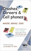 Crushes, Careers & Cell Phones