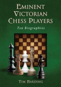 Eminent Victorian Chess Players