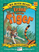 Frank and the Tiger (We Both Read - Level K-1