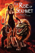 The Rise of Sekhmet