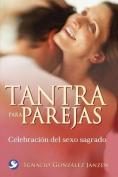 Tantra Para Parejas [Spanish]