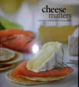 Cheese Matters