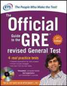GRE the Official Guide to the Revised General Test , Second Edition [With CDROM]