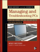 Mike Meyers' Comptia A+ Guide to Managing and Troubleshooting PCs Lab Manual, Fourth Edition