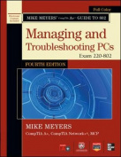 Mike Meyers' CompTIA A+ Guide to 802