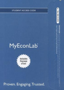 NEW MyEconLab with Pearson eText -- Access Card -- for The Economics of Money, Banking and Financial Markets, Business School Edition