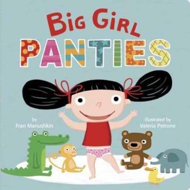 Big Girl Panties [Board book]