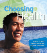 Choosing Health Plus MyHealthLab with eText -- Access Card Package