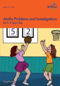 Maths Problems and Investigations, 9-11 Year Olds