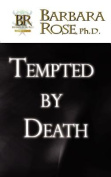 Tempted By Death