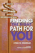 Finding the Right Path for You