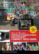 David Busch S Portrait/Candid/Street Photography Compact Field Guide