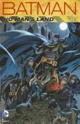 Batman No Man's Land: Vol 03