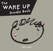 The Wake Up Doodle Book