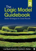 The Logic Model Guidebook