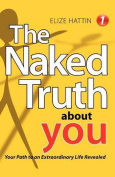 The Naked Truth about You