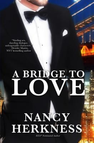 A Bridge to Love by Nancy Herkness.