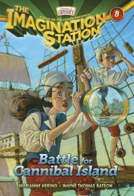 Battle for Cannibal Island (Imagination Station Books)