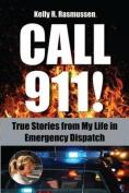 Call 911!