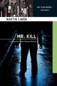 Mr. Kill