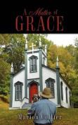 A Matter of Grace