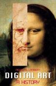 Digital Art: A History