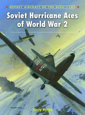 Soviet Hurricane Aces of World War 2 (Aircraft of the Aces)