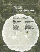 Mutual Dependencies