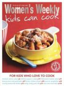 Kids Can Cook (The Australian Women's Weekly