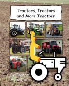 Tractors, Tractors and More Tractors