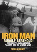 Iron Man: Rudolf Berthold