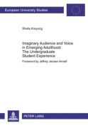Imaginary Audience and Voice in Emerging Adulthood