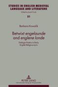 """Betwixt """"engelaunde"""" and """"englene londe"""""""