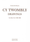 Cy Twombly: Drawings