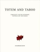 Totem and Taboo Complexity and Relationships Between Art and Design