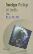 Foreign Policy of India and Asia-Pacific