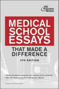 Medical School Essays That Made a Difference (Princeton Review