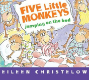 Five Little Monkeys Jumping on the Bed [Board Book]