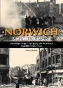 Norwich - A Shattered City