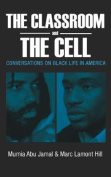 The Classroom and the Cell