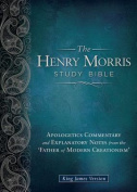 The Henry Morris Study Bible,