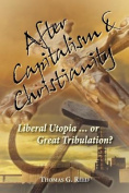 After Capitalism & Christianity