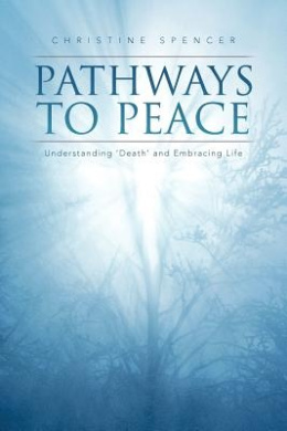 Pathways to Peace: Understanding 'Death' and Embracing Life