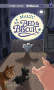Magic at the Bed & Biscuit  [Audio]