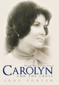 Carolyn and the Cross