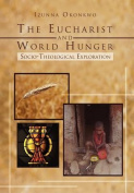 The Eucharist and World Hunger