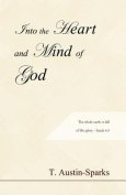 Into the Heart and Mind of God