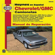 Chevrolet Silverado/GMC Sierra Automotive Repair Manual [Spanish]