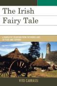 The Irish Fairy Tale