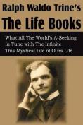 Ralph Waldo Trine'sthe Life Books